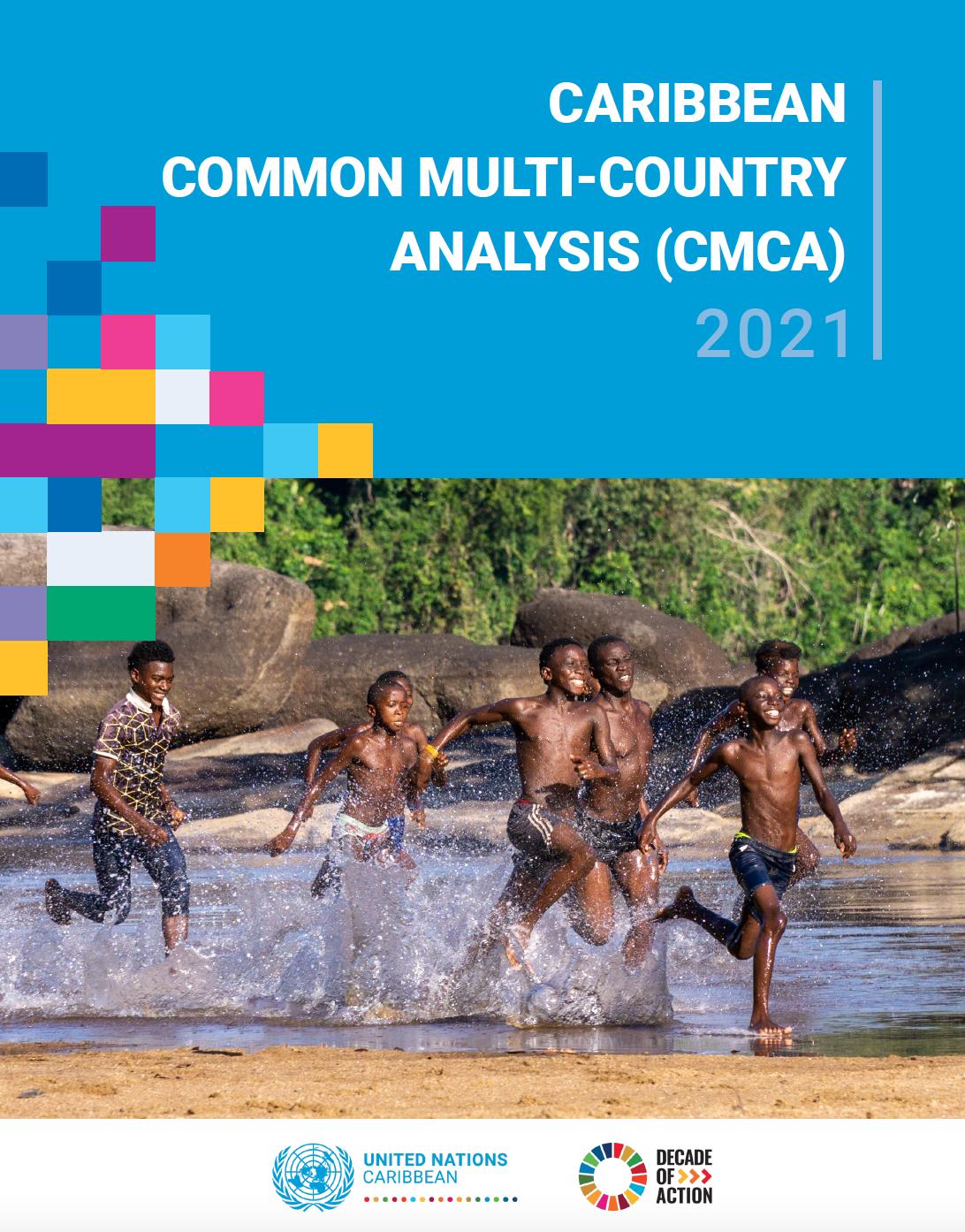 Caribbean Common Multi-Country Analysis (CMCA) 2021